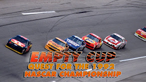 Empty Cup: Quest for the 1992 NASCAR Championship thumbnail