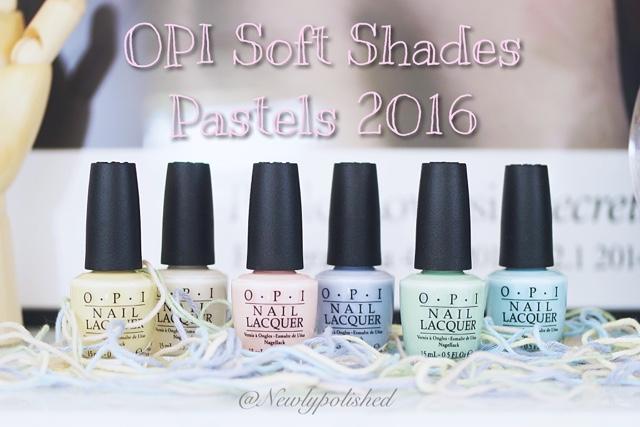 OPI Soft Shades Pastels 2016