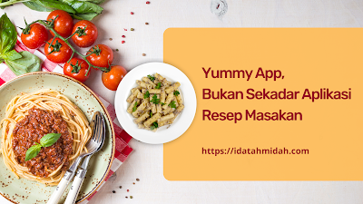Yummy App, Bukan Sekadar Aplikasi Resep Masakan
