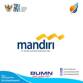 Rekrutmen Lowongan Kerja BUMN PT Mandiri (Persero) Oktober 2020