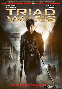 Huyết Chiến - Triad Wars poster