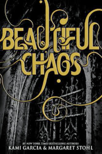 Review Beautiful Chaos By Kami Garcia And Margaret Stohl