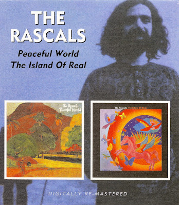 the Rascals ~ 1971 ~ Peaceful World + 1972 ~ The Island Of Real