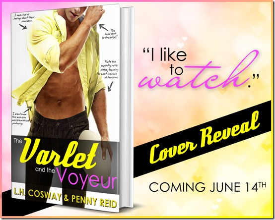 The Varlet and the Voyeur by LH Cosway and Penny Reid | About That Story