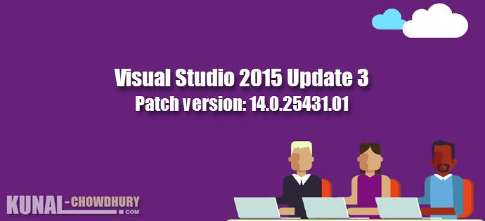 Visual Studio 2015 Update 3 Patch (KB3165756, 14.0.25431.01) (www.kunal-chowdhury.com)