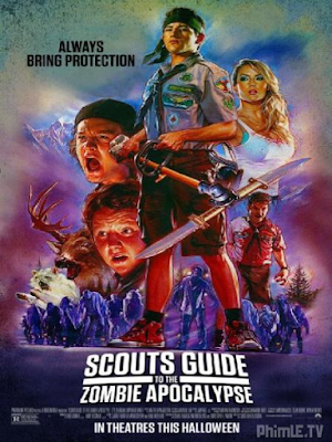 Phim Cuộc Chiến Thây Ma Của Hướng Đạo Sinh - Scouts Guide to the Zombie Apocalypse (2015)