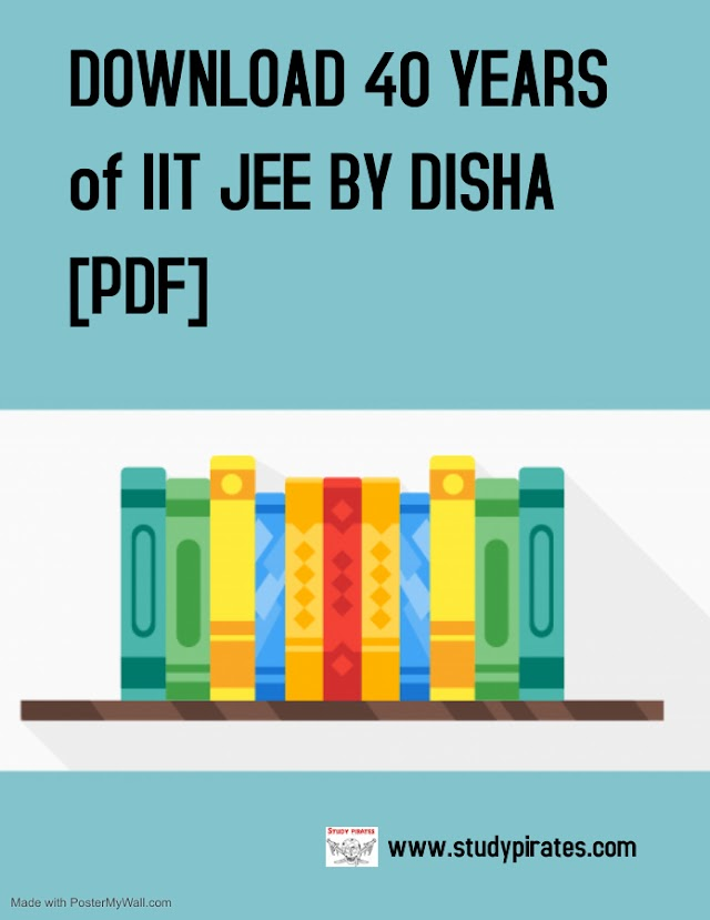 DOWNLOAD 40 YEARS  of IIT JEE BY DISHA [PDF]