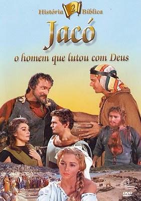 Jacó – O homem que lutou com Deus