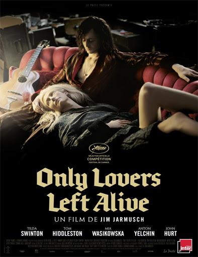 Only Lovers Left Alive (Sólo los amantes sobreviven) (2013)