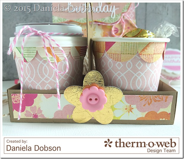 Birthday gift set close by Daniela Dobson Therm O Web