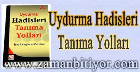 UYDURMA HADİSLERİ TANIMA YOLLARI KİTABI İNDİR