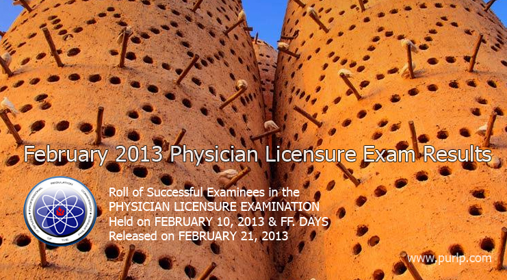 February 2013 Physician Licensure Exam Results Full List    2013   Physician Licensure Exam