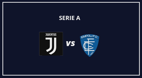 Serie A: Juventus Vs Empoli Live Stream Online Free Match Preview and Lineup