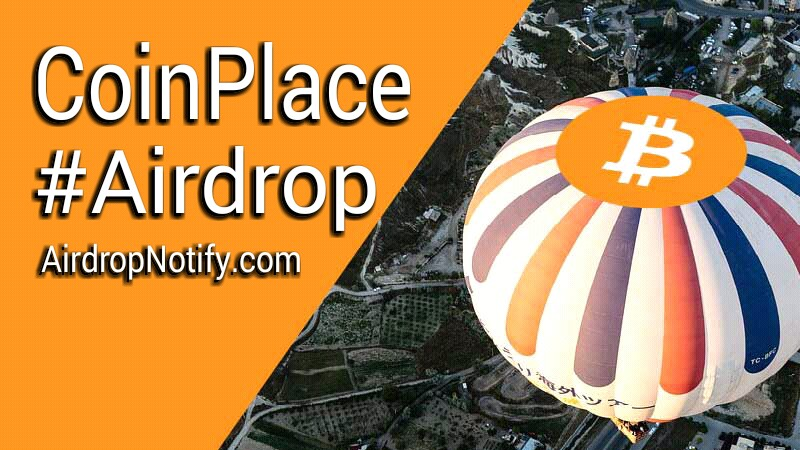 Coinplace Crypto Airdrop alert | Earn Free Crypto Airdrop