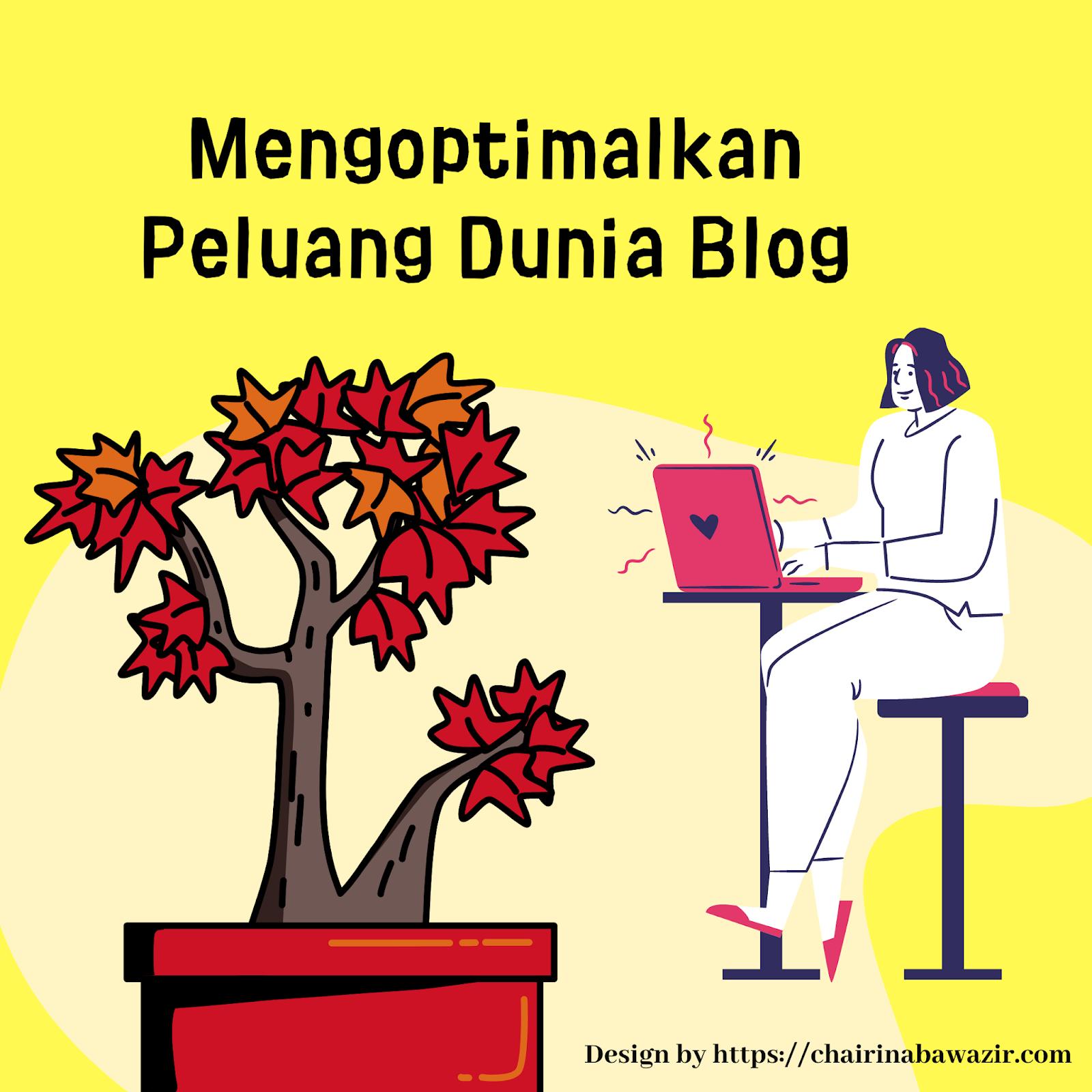 Peluang-Mengoptimalkan-Dunia-Blog