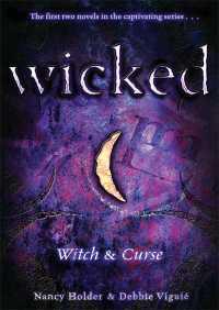Wicked By Debbie Viguie