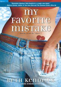 My Favorite Mistake By Beth Kendrick