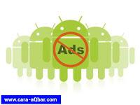 Cara Menghapus Iklan Yang Ada Di Aplikasi Android