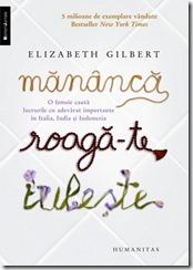 Mananca, roaga-te, iubeste. Elizabeth Gilbert