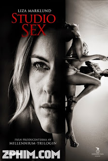 Đường Dây Nóng - Annika Bengtzon: Crime Reporter - Studio Sex (2012) Poster