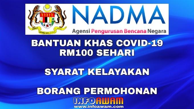 Permohonan & Semakan Bantuan Khas Covid 19 RM100 Sehari (NADMA)