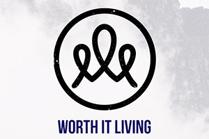 Worth it Living