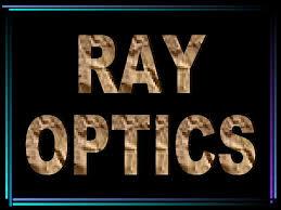Class 12th Physics Ray Optics lectures Physics wallah lakshya batch