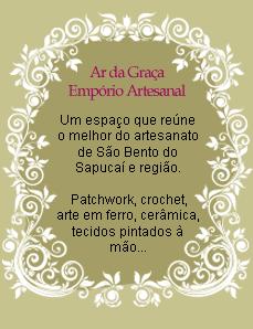 Um espaço que reune o melhor do artesanato de São Bento do Sapucaí e região. Patchwork, crochet, arte em ferro, cerâmica, tecidos pintados à mão...