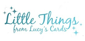 Little Things from Lucy's cards