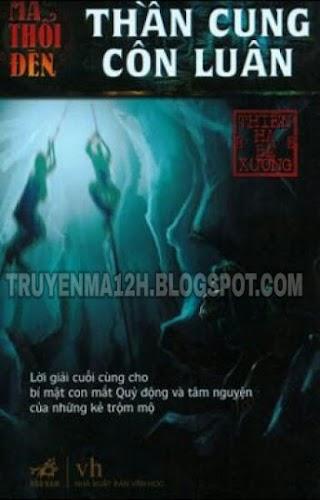 Ma thoi den - Tap 4: Than Cung Con Luan - Chuong 10