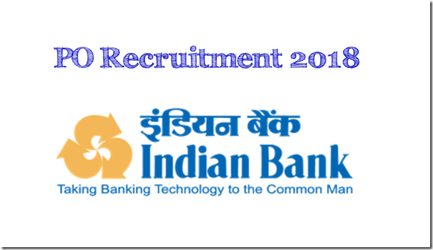 Indian Bank PO recruitment 2018 via course