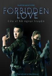 Forbidden Love - Fox with Nine Tails - Cửu vĩ hỗ ngoại truyện