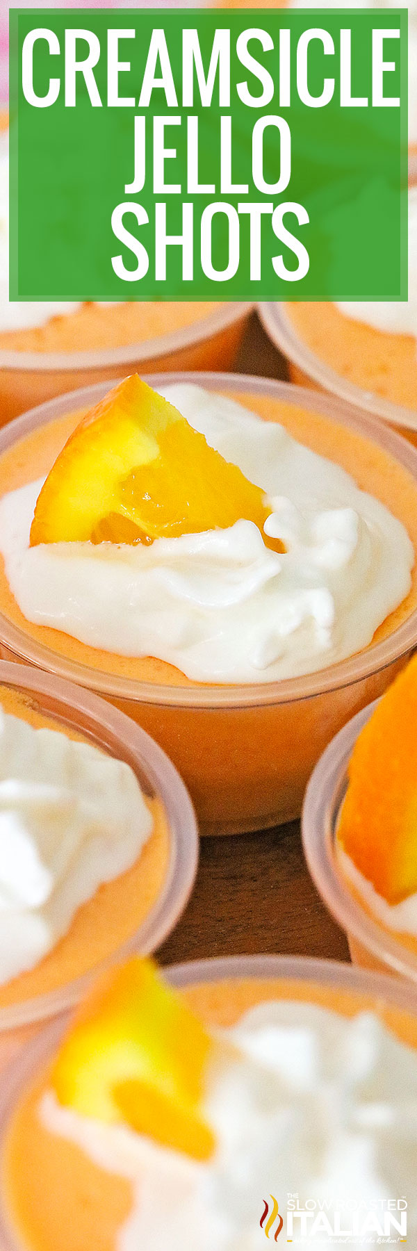 Creamsicle Jello Shots  whipped cream topping