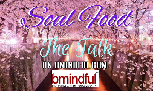 Image result for bmindful pics happiness meetings soul food series