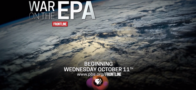 Screenshot from the trailer for the PBS series, 'War on the EPA', which premiered on 11 October 2017. Graphic: PBS / Frontline