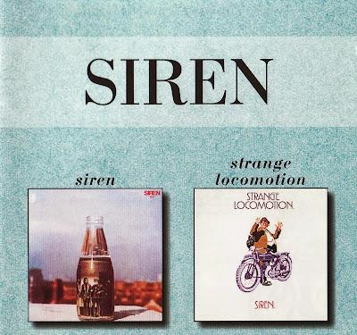 Siren ~ 1969 ~ Siren + 1970 ~ Strange Locomotion