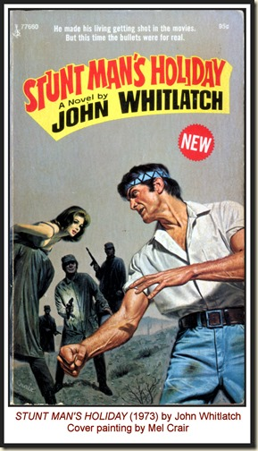 Mel Crair - STUNT MAN'S HOLIDAY, John Whitlatch (1973) MPM
