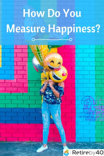 How do you measure happiness?