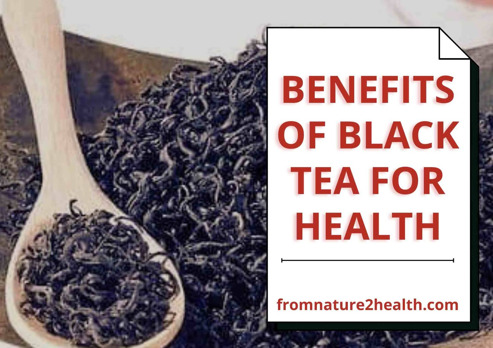 Benefits of Black Tea for Health, From Lower Cholesterol to Overcome Acne