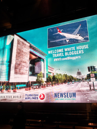 Turkish Air, the Newseum, and the White House Travel Bloggers !