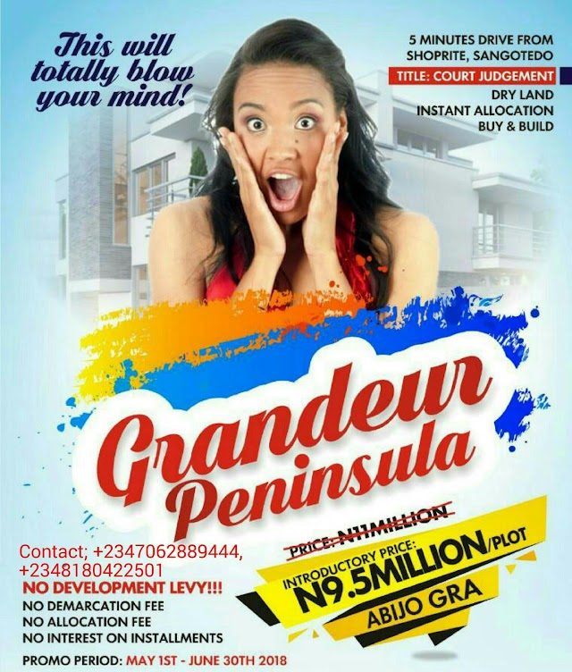 GRANDEUR PENINSULA, ABIJO GRA, AJAH, LAGOS (LAND FOR SALE)