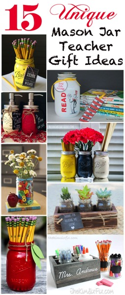 15 Unique Mason Jar Teacher Gifts