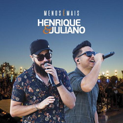 CD Henrique e Juliano: Menos é Mais (2019) - Torrent download