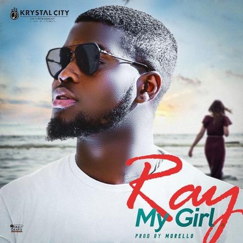 "Ray - ""MY GIRL"""