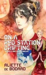 On a Red Station, Drifting by Aliette de Bodard