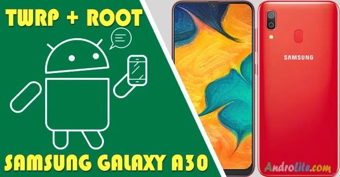 TWRP Root Samsung Galaxy A30