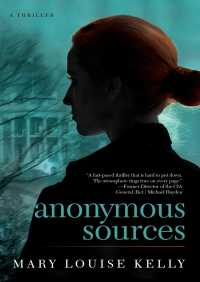 Anonymous Sources By Mary Louise Kelly
