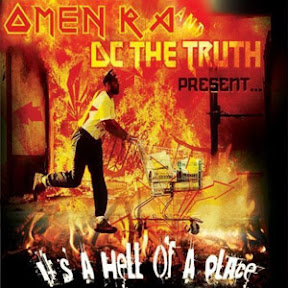 Omen Ra & DC The Truth - It's A Hell Of A Place