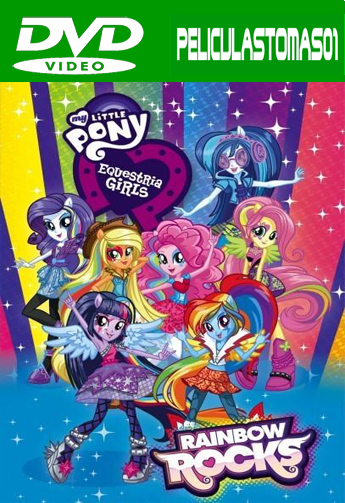 My Little Pony: Equestria Girls Rainbow Rocks (2014) DVDRip