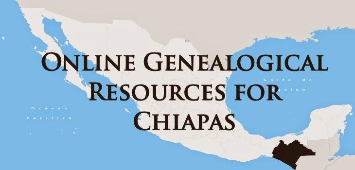 Online Genealogical Resources For Chiapas, Mexico